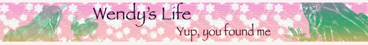 Wendy's Life