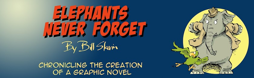"Bill Slavin's ""Elephants Never Forget: Chronicling the creation of a graphic novel"""