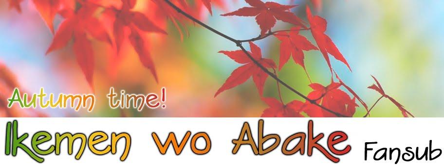 Ikemen wo Abake