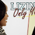 New AUDIO | LIZINKA - ONLY YOU | Download/Listen