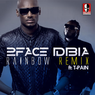 2Face Idibia, T-Pain - Rainbow Remix