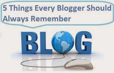 Blogger Should Remember