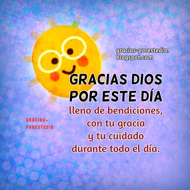 Oración de gracias a Dios, imagen con oración gracias por este día, Mery Bracho frases.
