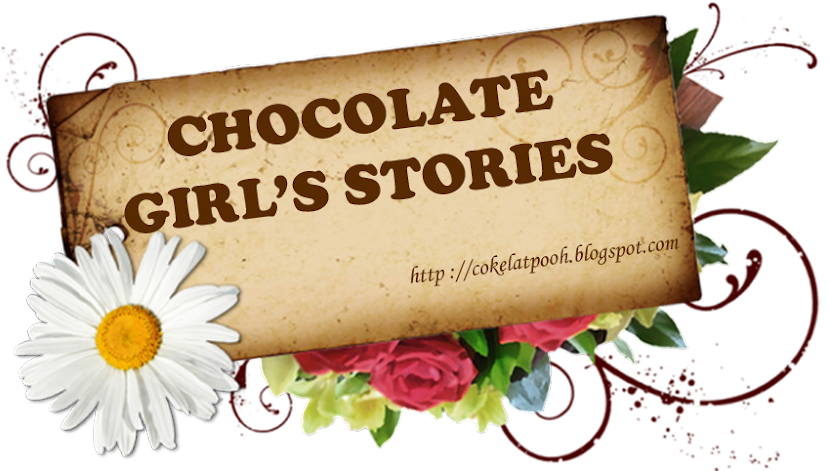 ✿ chocolate girl's stories ✿