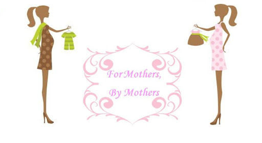 For Mothers, by Mothers