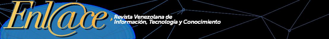 Enl@ce: Revista Venezolana de Información, Tecnología y Conocimiento