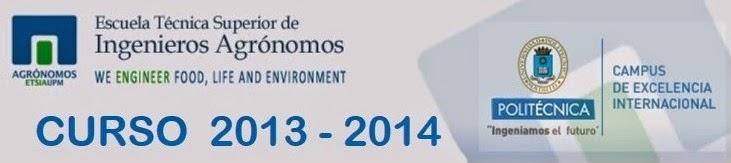 E.T.S.I.AGRÓNOMOS. UPM. Curso 2013-2014