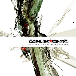 Dope Stars Inc. - New Breed Of Digital Fuckers (2015)