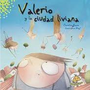 Valerio y la ciudad liviana