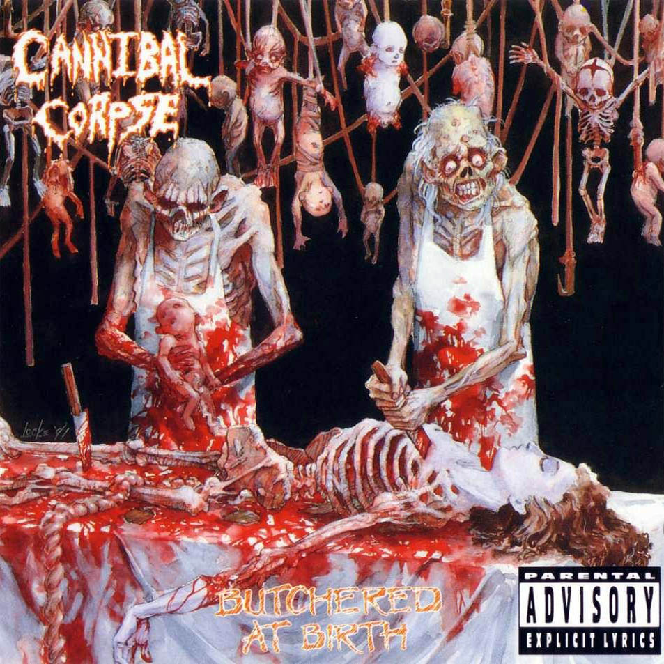 http://1.bp.blogspot.com/-qcSWsU2Y09g/UKwms1BG4PI/AAAAAAAATOM/L-af_Bpi2tI/s1600/Cannibal_Corpse-Butchered_At_Birth-Frontal.jpg