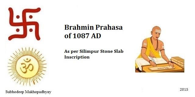 Brahmin Prahasa of 1087 AD as per Silimpur Stone Slab Inscription