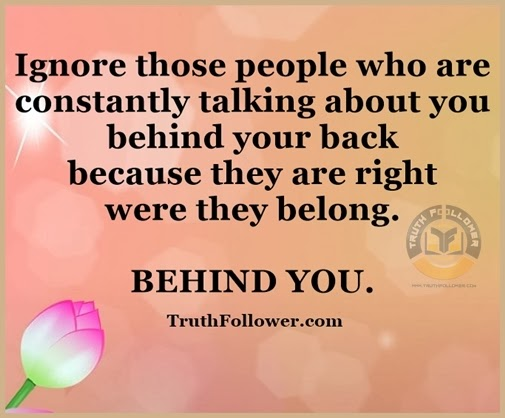 People Talking Behind Your Back Quotes. QuotesGram