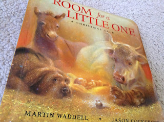 Room for a Little One by Martin Waddell - a favorite advent picture book