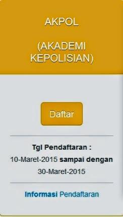 Pendaftaran POLRI MARET 2015 Akpol