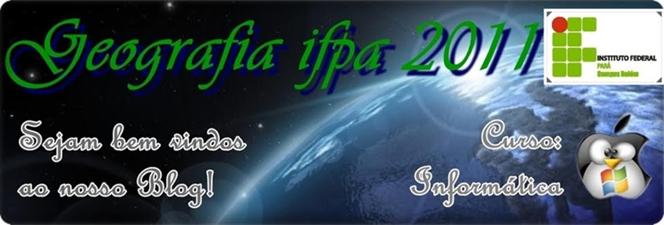 .::Geografia IFPA 2011::.