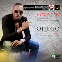 New Music: Vokalen @iamvokalen Ft C-Moni & Bosalin - Ojiego