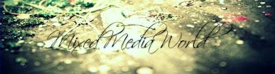 MIXED MEDIA WORLD