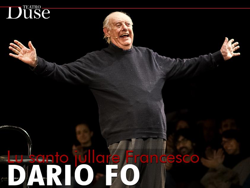 """""""LU SANTO JULLARE FRANCESCO"""" DI DARIO FO"""