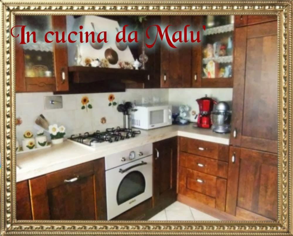 In cucina da Malu'