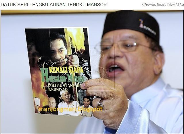 PRU 13 Tengku Adnan semakin meroyan nak hadapi Husam Musa