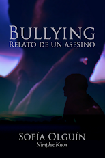 Bullying, relato de un asesino