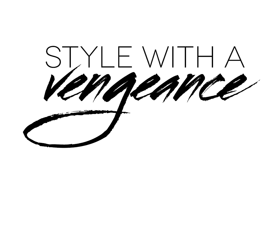 Style With A Vengeance