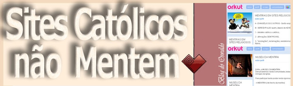 SITES CATÓLICOS NÃO MENTEM!