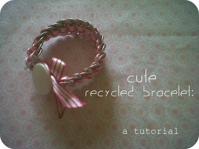 http://www.srtapomelo.com/2011/10/cute-recycled-bracelet-tutorial.html