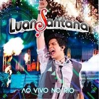 Luan Santana Ao Vivo no Rio