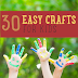30 Easy Craft Projects for Kids