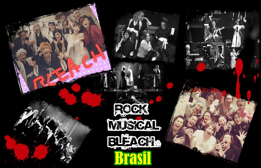 Rock Musical Bleach BRASIL