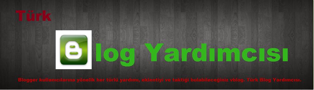 Türk Blog Yardımcısı