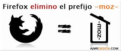 Firefox elimino el prefijo -moz-
