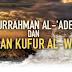 Abdurrahman Al-'Adeny dan Perjanjian Kufur Al-Watsiqoh