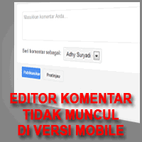 Editor Komentar Yang Tidak Muncul Pada Versi Mobile