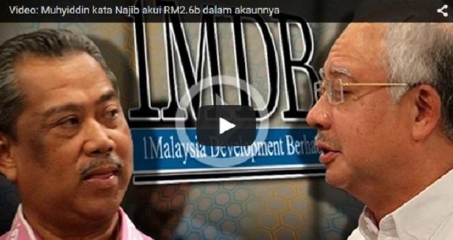 Video: Muhyiddin berkata Najib akui wang RM2.6b dalam akaunnya