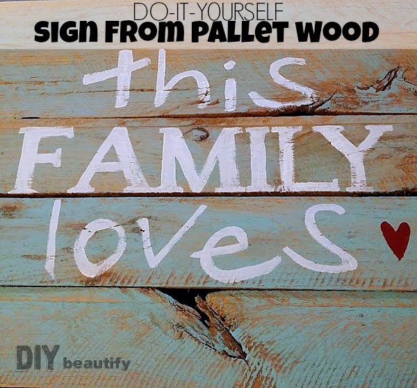 diy pallet sign with painted phrase diy beautify. Black Bedroom Furniture Sets. Home Design Ideas