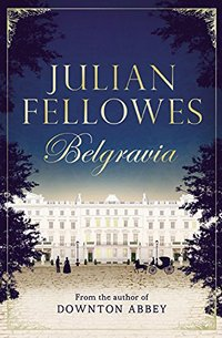 WIN YOUR COPY OF BELGRAVIA!