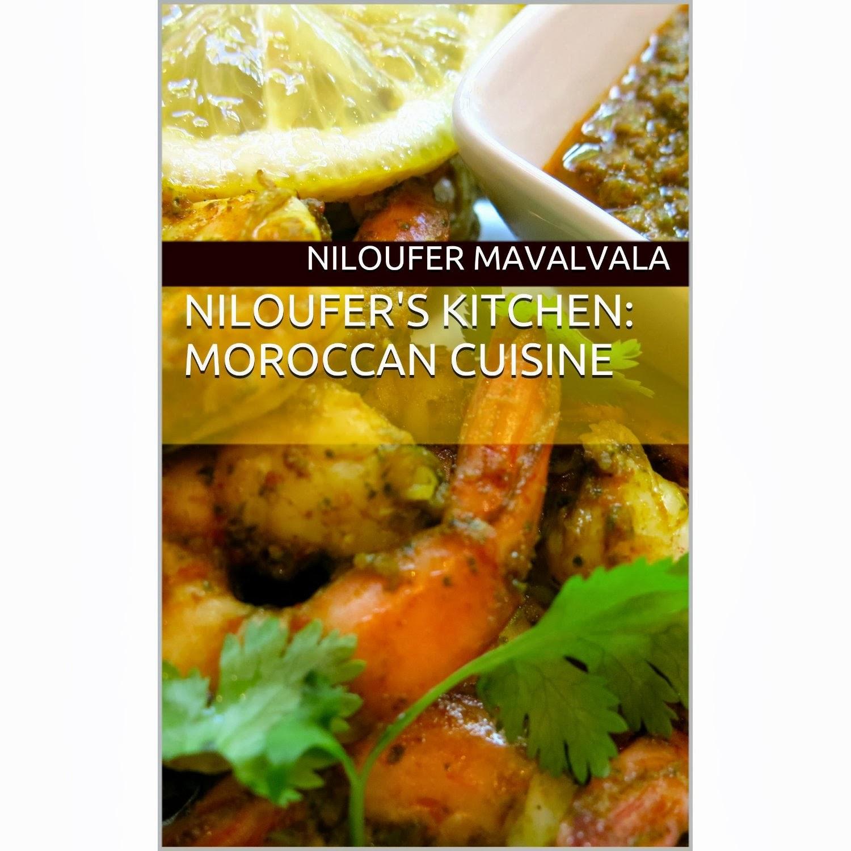 Niloufer's Kitchen: Moroccan Cuisine