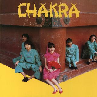 Chakra: チャクラ, さてこそ & 南洋でヨイショ