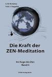 Die Kraft der ZEN-Meditation