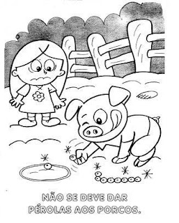 Não se deve dar pérolas aos porcos - Ditados populares