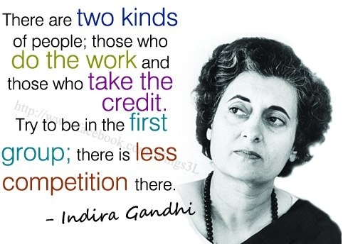 Great sayings indira gandhi quotes people tend to forget their duties but remember their rights all my games were political games i was like joan of arc perpetually being burned at the altavistaventures Gallery
