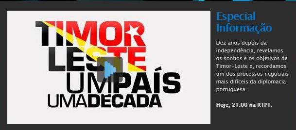 TIMOR-LESTE, UM PAÍS, UMA DÉCADA, ESPECIAL INFORMAÇÃO – RTP 1