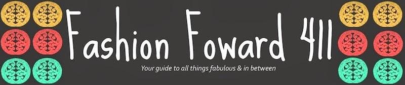 Fashion Forward 411