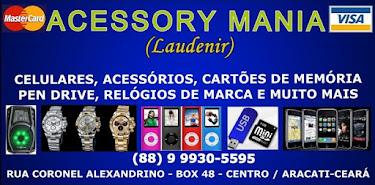 ACESSORY MANIA - (88) 9 9930-5595 - CENTRO/ARACATI-CE