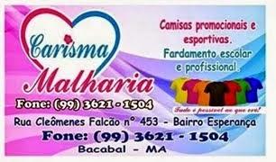 CARISMA MALHARIA EM BACABAL-MA FONE:(99)3621-1504