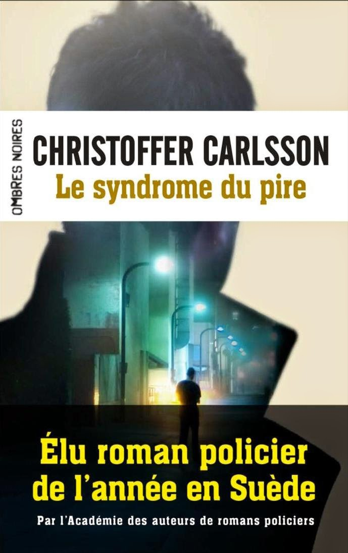 Le syndrome du pire