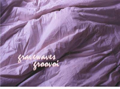 "GRAVEWAVES ""Groovoi"""