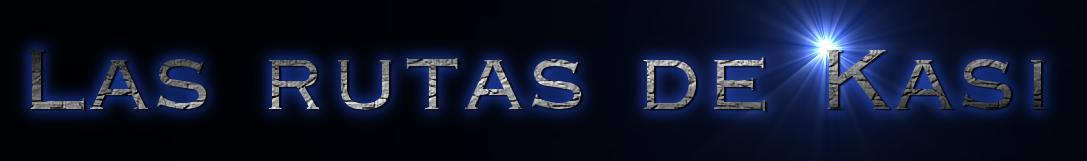 Las rutas de Kasi